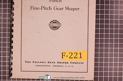 Fellows 3 Fine Pitch Gear Shaper Parts List Manual Year 1967