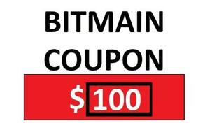 BITMAIN COUPON 100USD 40X!!