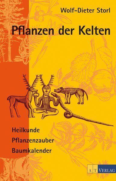 Pflanzen der Kelten   Wolf-Dieter Storl   2001   deutsch   NEU