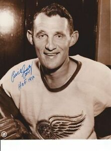 """BILL GADSBY (RIP) Red Wings signed 8x10 photo inscr. """"HOF 1970"""""""