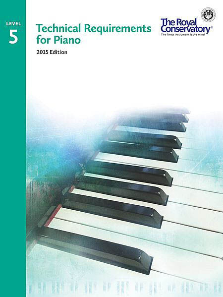 Technical Requirements for Piano  Level 5, 2015 Edition