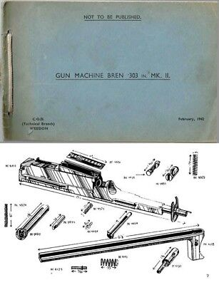 Bren 1942 MKII .303 Light Machine Gun Parts Book (UK)
