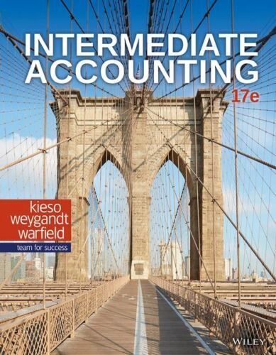 Intermediate Accounting 17th Edition By Kieso Weygandt Warfield🔥Fast Delivery🔥