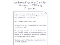 We Reward You with Cash for Informing us of Empty Properties
