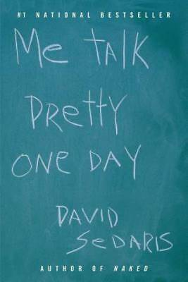 Me Talk Pretty One Day by Sedaris, David
