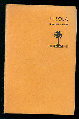 ALLIGHAM MARGERY L'ISOLA MONDADORI 1937 I° EDIZ. LIBRI GIALLI 156