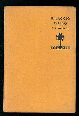 WALLACE EDGAR IL LACCIO ROSSO MONDADORI 1935 I° EDIZ. LIBRI GIALLI 106