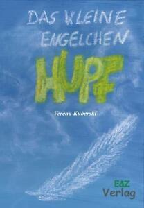 Das kleine Engelchen Hupf von Kuberski, Verena