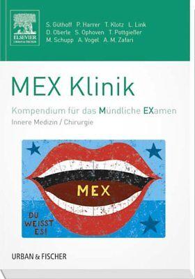 MEX Klinik Kompendium für das Mündliche Examen Güthoff, Sonja, Petra Harrer und