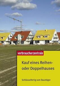 Kauf eines Reihen- oder Doppelhauses - Peter Burk - 9783940580832