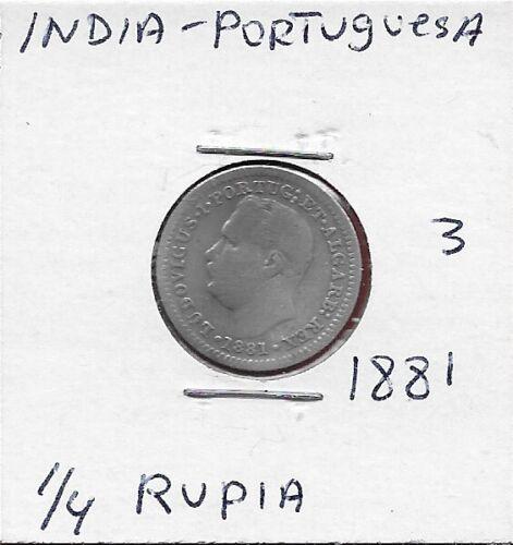 INDIA-PORTUGUESA 1/4 RUPIA 1881 (SILVER)RULER D.LUIS I,HEAD FACING LEFT,CROWNED