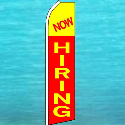 NOW HIRING FLUTTER FLAG Tall Curved Top Feather Swooper Advertising Sign Banner