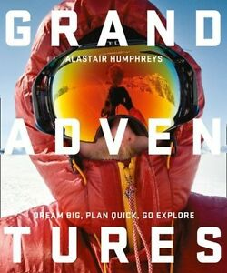 Grand Adventures by Alastair Humphreys BRAND NEW BOOK (Paperback, 2016)