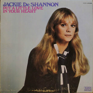 Jackie DeShannon - Put A Little Love In Your Heart Vinyl Record