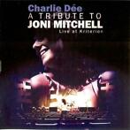 cd - Charlie Dee - A Tribute To Joni Mitchell - Live At Kr..