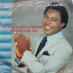 Single vinyl / 7 inch - George Benson - Nothing's Gonna Ch..