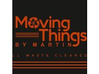 ****MOVING THINGS BY MARTIN RUBBISH/WASTE CLEARANCE AND DEMOLITION****