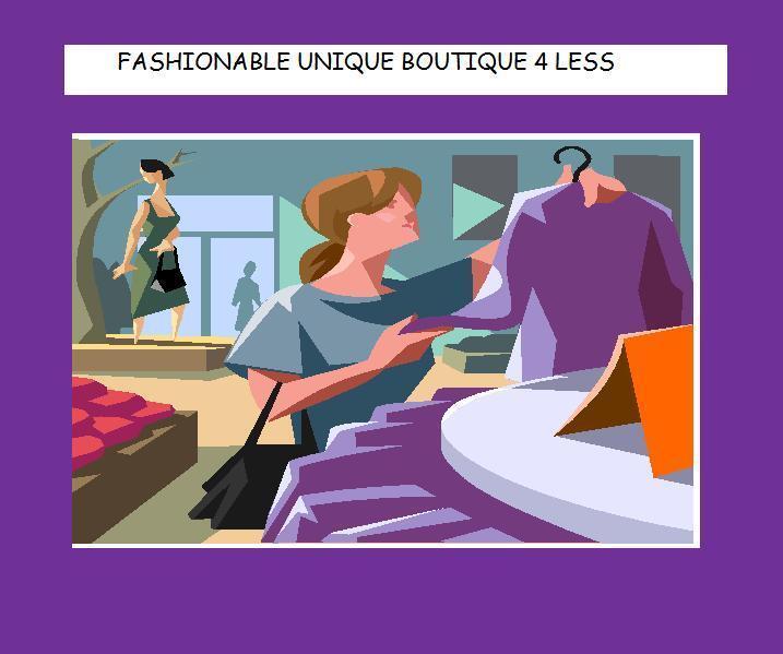 Fashionable Unique Boutique 4 Less
