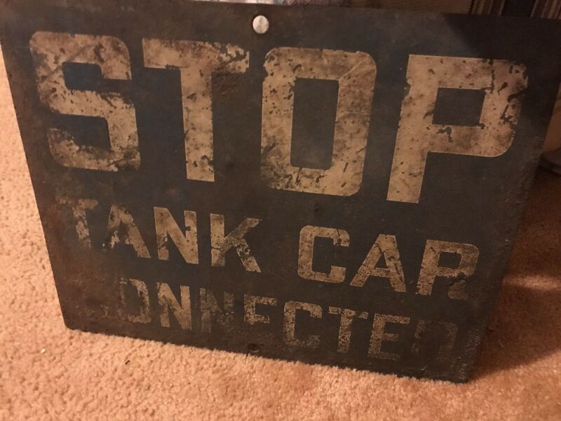 Antique Train Metal Sign Authentic Stop Tank Car Connected Pennsylvania Railroad