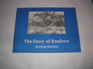 """N.O.S OTTAWA VALLEY BOOK """"THE STORY OF RENFREW """""""