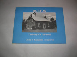 """N.O.S. RENFREW COUNTY BOOK""""HORTON, THE STORY OF A TOWNSHIP"""""""