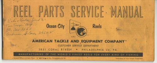 VINTAGE 1957 OCEAN CITY REELS PARTS SERVICE MANUAL! PARTS LISTS! ILLUSTRATIONS!