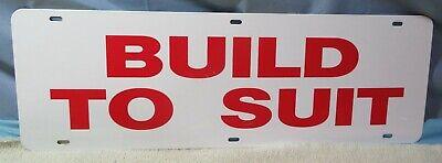 Build To Suit Vintage Metal Sign - Real Estate Building House Construction