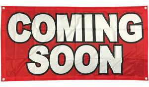 COMING SOON Banner Sign Vinyl Alternative Store Sale Retail 2x4 ft - Fabric rb
