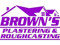BROWNS PLASTERING AND ROUGHCASTING
