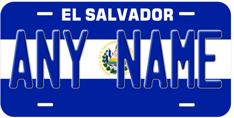 El Salvador Flag Any Name Novelty Car License Plate