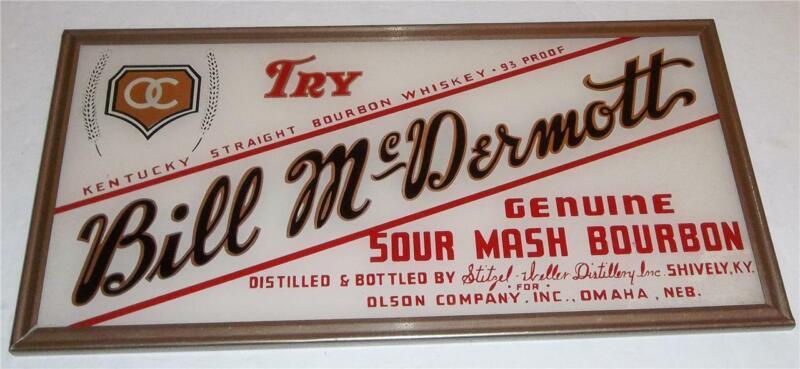 Vintage Bill McDermott Sour Mash Bourbon Reverse On Glass Sign  RARE