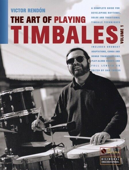 Купить The Art of Playing Timbales by Victor Rendón