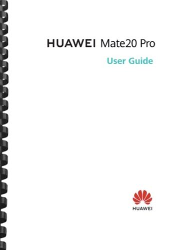 Huawei Mate 20 Pro Lite Cell Phone USER GUIDE OWNER