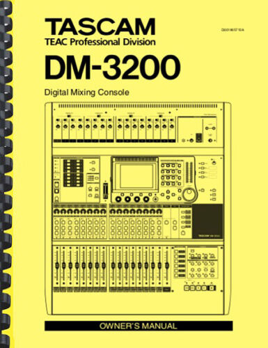 Tascam DM-3200 Digital Mixing Console OWNER