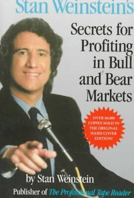 Stan Weinstein's Secrets for Profiting in Bull and Bear Markets, Paperback (Secrets For Profiting In Bull And Bear Markets)