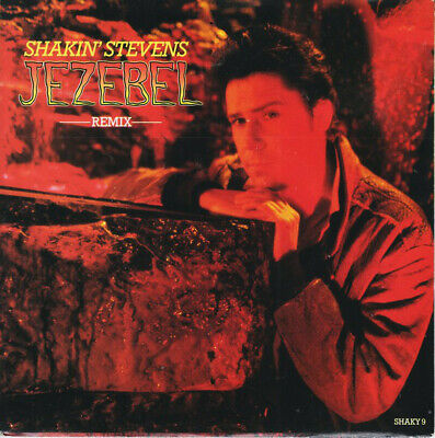 "SHAKIN' STEVENS Jezebel remix 7"" VINYL 1989 UK SHAKY 9  Rock & Roll p/s EX/EX"
