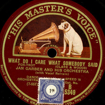 """JAN GARBER & ORCH. What do I care what somebody said """"GOLDEN 20's"""" 78rpm  S9569"""