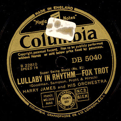 HARRY JAMES & HIS ORCHESTRA  Lullaby in Rhythm / Out of nowhere    78rpm   X299