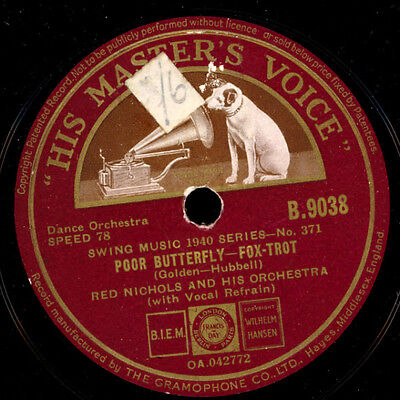 RED NICHOLS & HIS ORCHESTRA Poor Butterfly / A pretty girl is like a melody X266