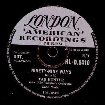 "TAB HUNTER Ninety-Nine Ways -Jukebox-Hit"" Don't get  Schellackplatte 78rpm S9894"