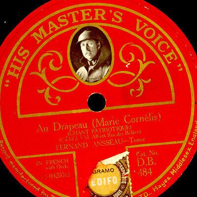 FERNAND ANSSEAU -TENOR- WWI  Chant Patriotique: Au Drapeau, rare label 78' G3420