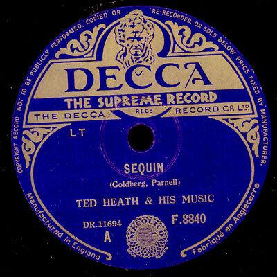 TED HEATH & HIS MUSIC  Sequin / Baia       Schellackplatte  78rpm   X1532