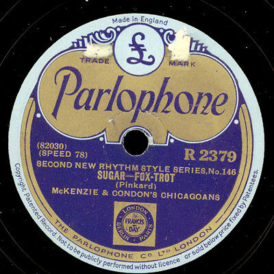 McKENZIE & CONDON'S CHICAGOANS  Sugar /   Liza    Schellackplatte  78rpm  X2933
