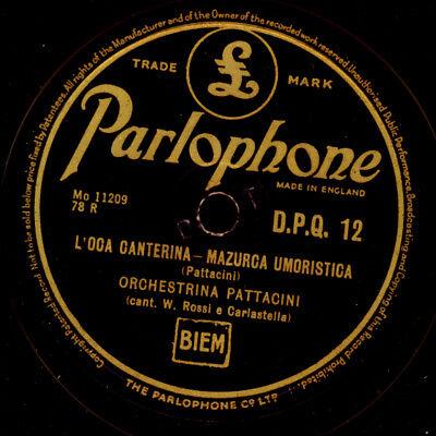 ORCHESTRINA PATTACINI L'oca canterina (Italian Dance Music)/ Dag... 78rpm  S9845