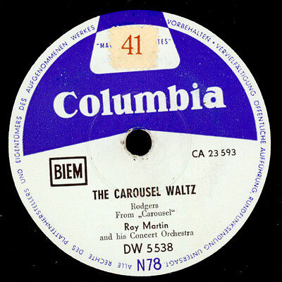 THE CAROUSEL WALTZ Ray Martin & His Orch.-Karusell Musik-  Schellackplatte S6213