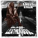 cd - angus kahn  - BLACK LEATHER SOUL (nieuw)