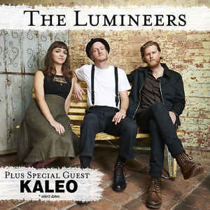 THE LUMINEERS ''Cleopatra World Tour'' 2017 with Kaleo