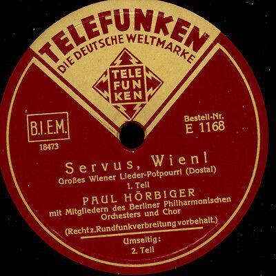 """PAUL HÖRBIGER """"Servus, Wien!"""" (Dostal) Lieder Potpourri  Schellackplatte  G2239"""