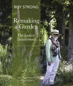 Remaking a Garden by Frances Lincoln Publishers Ltd (Hardback, 2014)