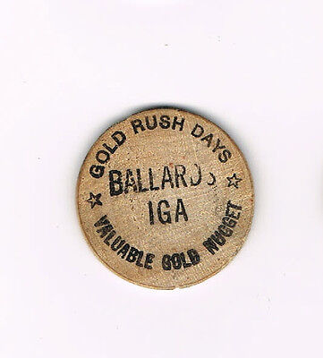 Vintage Wooden Nickel Gold Rush Days Ballard's IGA Valuable Gold *FREE SHIPPING*